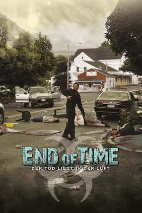 Poster: End of Time - Der Tod liegt in der Luft