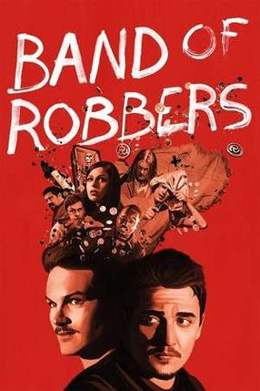 Poster: Band of Robbers