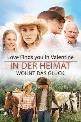 Poster: Love Finds You In Valentine: In der Heimat wohnt das Glück
