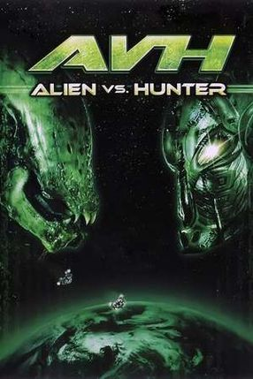 Poster: Alien vs. Hunter