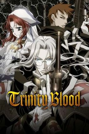 Poster: Trinity Blood