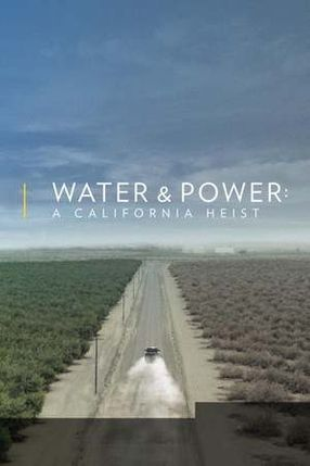 Poster: Water & Power: A California Heist