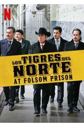 Poster: Los Tigres del Norte at Folsom Prison