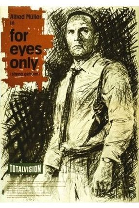 Poster: For Eyes Only - Streng geheim