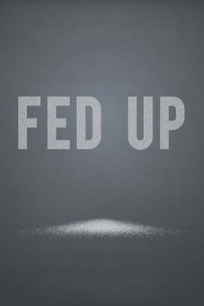 Poster: Fed Up