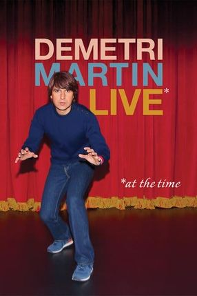 Poster: Demetri Martin: Live (At The Time)