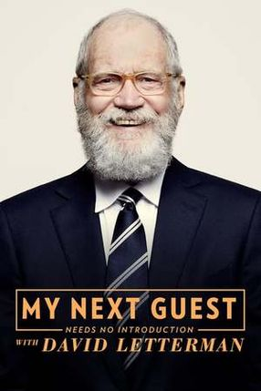 Poster: My Next Guest Needs No Introduction With David Letterman