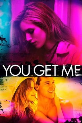 Poster: You Get Me