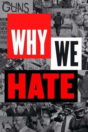 Poster: Warum wir hassen