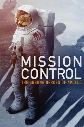 Poster: Mission Control: The Unsung Heroes of Apollo