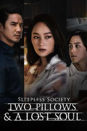 Poster: Sleepless Society: Two Pillows & A Lost Soul
