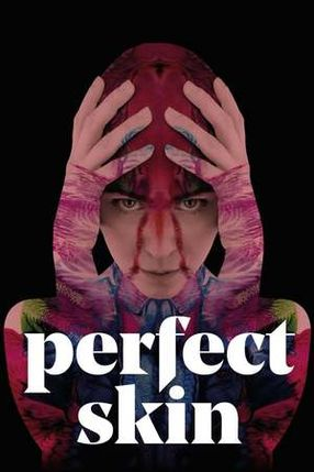 Poster: Perfect Skin - Ihr Körper ist seine Leinwand