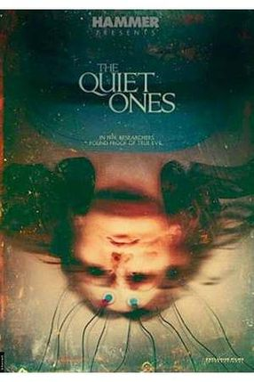 Poster: The Quiet Ones