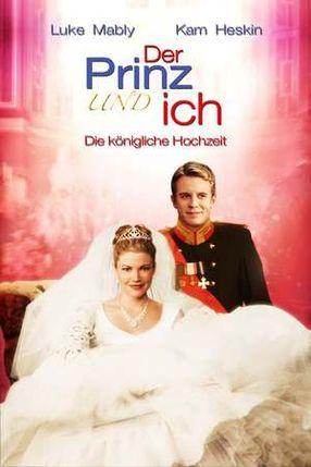 Poster: Der Prinz & ich - Die königliche Hochzeit