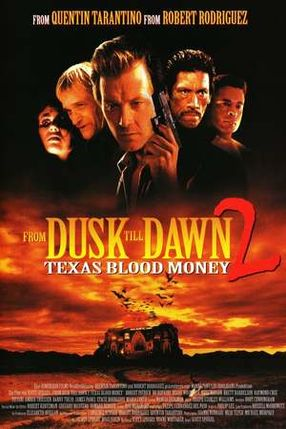 Poster: From Dusk Till Dawn 2: Texas Blood Money