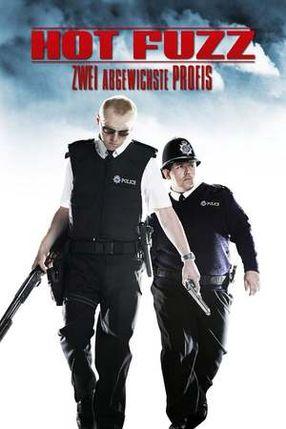 Poster: Hot Fuzz - Zwei abgewichste Profis