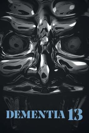 Poster: Dementia 13