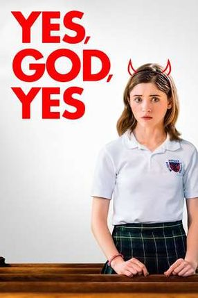 Poster: Yes, God, Yes