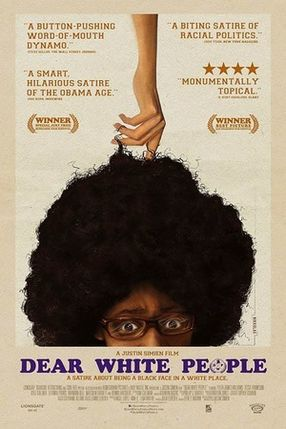Poster: Dear White People