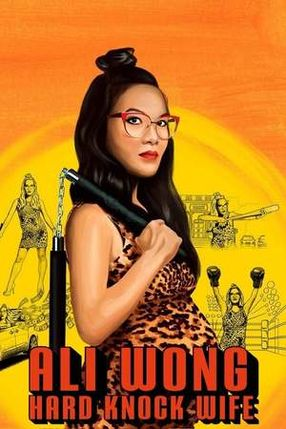 Poster: Ali Wong: Hard Knock Wife