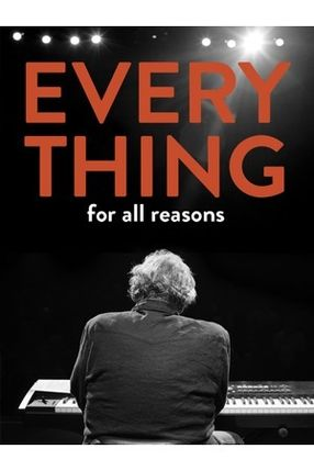 Poster: Everything For All Reasons