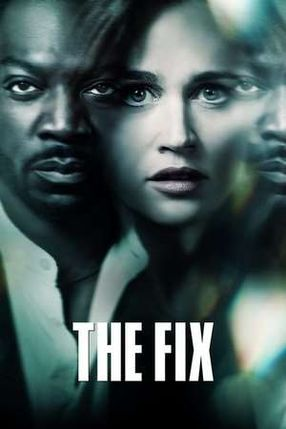 Poster: The Fix