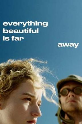 Poster: Everything Beautiful Is Far Away