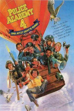 Poster: Police Academy 4 - Und jetzt geht's rund
