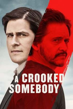 Poster: A Crooked Somebody