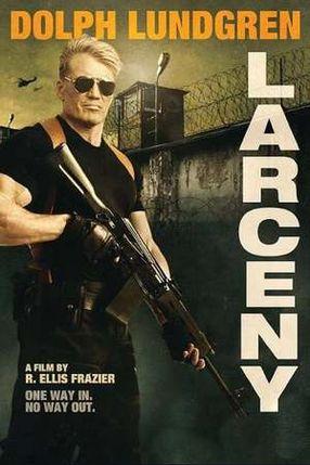 Poster: Larceny