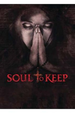 Poster: Soul To Keep - Dein letztes Gebet