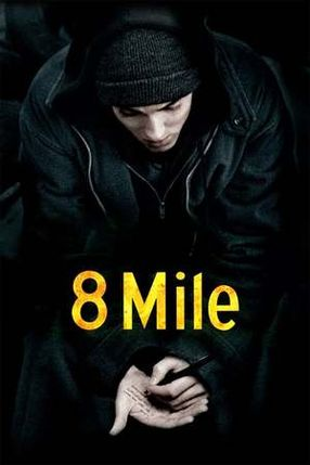 Poster: 8 Mile