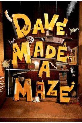 Poster: Dave Made a Maze
