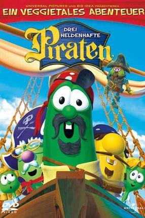 Poster: Ein Veggietales Abenteuer: Drei heldenhafte Piraten