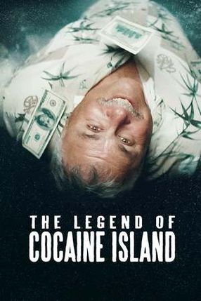 Poster: The Legend of Cocaine Island