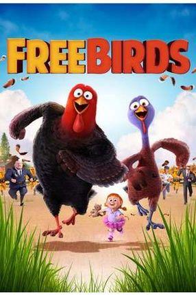 Poster: Free Birds - Esst uns an einem anderen Tag