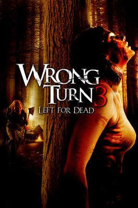 Poster: Wrong Turn 3: Left for Dead