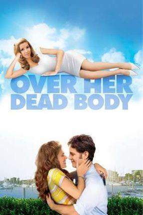 Poster: Nur über ihre Leiche - Meine himmlische Verlobte