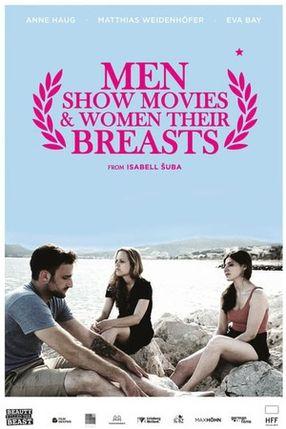 Poster: Männer zeigen Filme & Frauen ihre Brüste