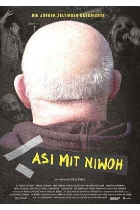 Poster: Asi mit Niwoh - Die Jürgen Zeltinger Geschichte