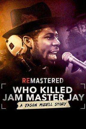 Poster: ReMastered: Who Killed Jam Master Jay?