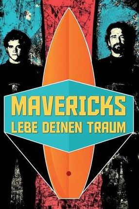 Poster: Mavericks - Lebe deinen Traum
