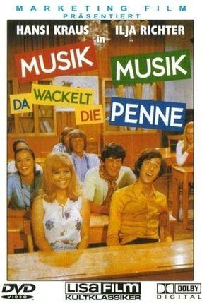Poster: Musik, Musik - da wackelt die Penne