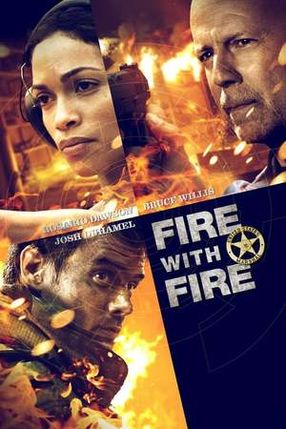 Poster: Fire with Fire - Rache folgt eigenen Regeln