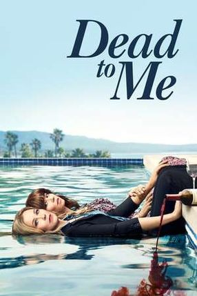 Poster: Dead to Me