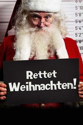 Poster: Rettet Weihnachten!