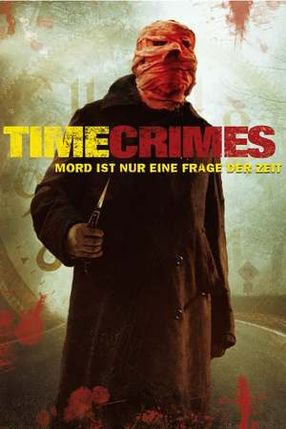 Poster: Timecrimes - Mord ist nur eine Frage der Zeit