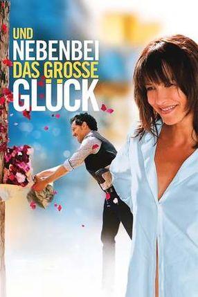 Poster: Und nebenbei das große Glück