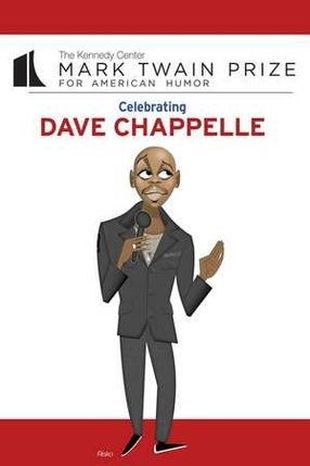 Poster: Dave Chappelle: The Kennedy Center Mark Twain Prize