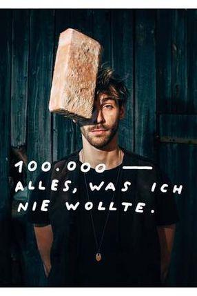 Poster: 100.000 - Alles was ich nie wollte